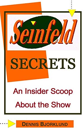 Seinfeld Secrets: An Insider Scoop About the Show Cover