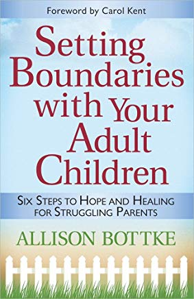 Setting Boundaries® with Your Adult Children: Six Steps to Hope and Healing for Struggling Parents Cover