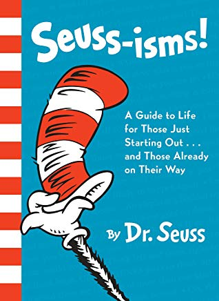 Seuss-isms! A Guide to Life for Those Just Starting Out...and Those Already on Their Way Cover