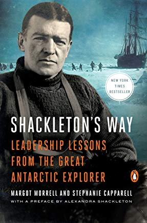 Shackleton's Way: Leadership Lessons from the Great Antarctic Explorer Cover