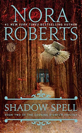 Shadow Spell (The Cousins O'Dwyer Trilogy) Cover