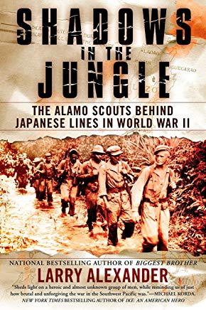 Shadows in the Jungle: The Alamo Scouts Behind Japanese Lines in World War II Cover