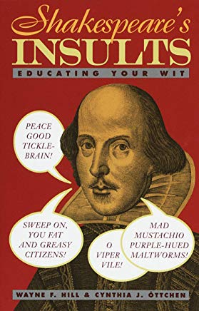 Shakespeare's Insults: Educating Your Wit Cover