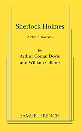 Sherlock Holmes: A Comedy in Two Acts Cover