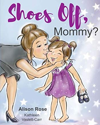 Shoes Off, Mommy? Cover