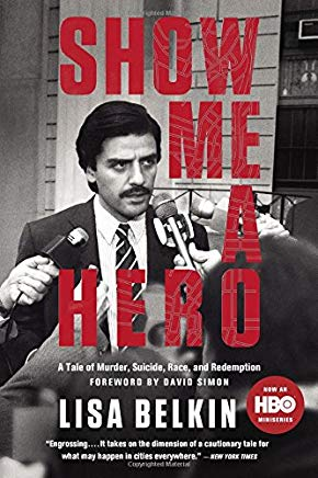 Show Me A Hero: A Tale of Murder, Suicide, Race, and Redemption Cover