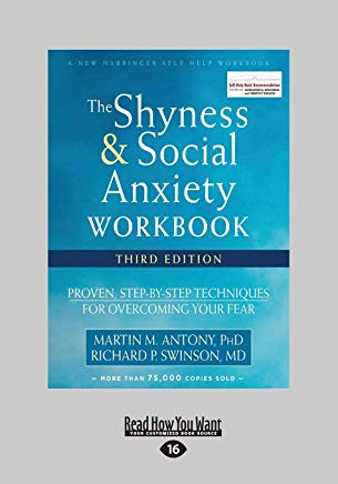 Shyness and Social Anxiety Workbook: Proven, Step-by-Step Techniques for Overcoming Your Fear Cover