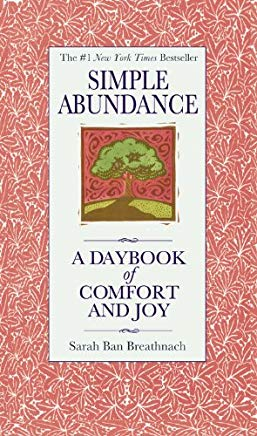 Simple Abundance: A Daybook of  Comfort and Joy Cover