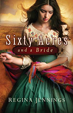 Sixty Acres and a Bride (Ladies of Caldwell County, Book 1) Cover