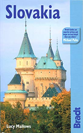 Slovakia: The Bradt Travel Guide Cover