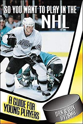 So You Want to Play in the NHL : A Guide for Young Players Cover