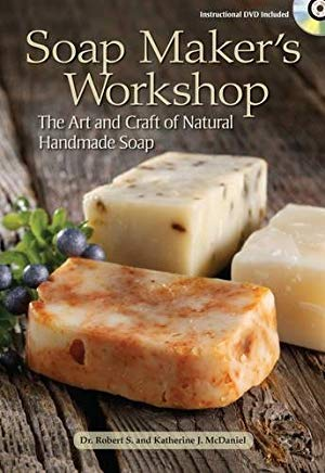 Soap Maker's Workshop: The Art and Craft of Natural Homemade Soap Cover