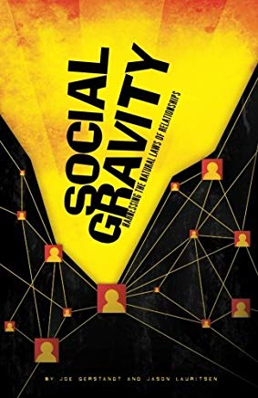 Social Gravity: Harnessing the Natural Laws of Relationships Cover