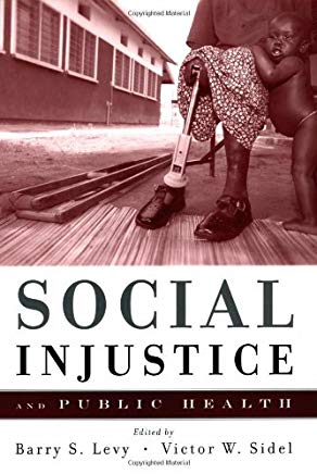 Social Injustice and Public Health Cover