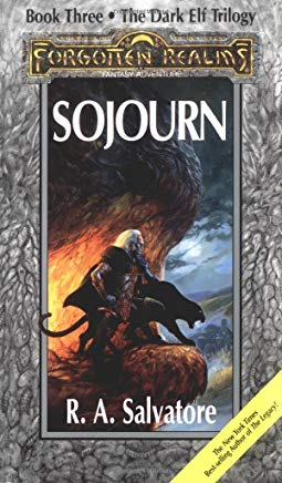 Sojourn: The Dark Elf Trilogy, Part 3 (Forgotten Realms: The Legend of Drizzt, Book III) Cover