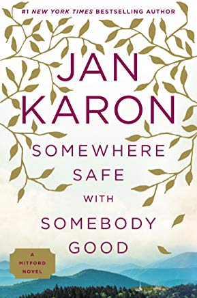 Somewhere Safe with Somebody Good (Mitford) Cover