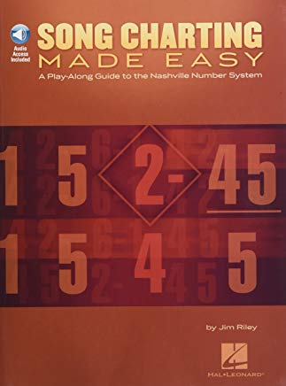 Song Charting Made Easy: A Play-Along Guide to the Nashville Number System (Play-along Guides) Cover