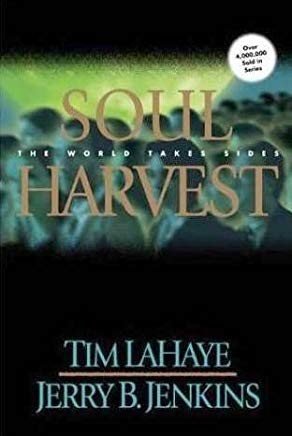 Soul Harvest: The World Takes Sides (The Left Behind Series, Vol. 4) Cover