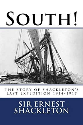 South!: The Story of Shackleton's Last Expedition 1914-1917 Cover