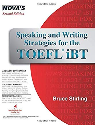 Speaking and Writing Strategies for the TOEFL iBT (Book & Audio CD) by Bruce Stirling (2016-07-19) Cover