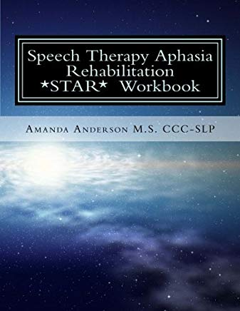 Speech Therapy Aphasia Rehabilitation Workbook: Expressive and Written Language Cover