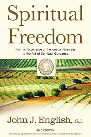Spiritual Freedom: From an Experience of the Ignatian Exercises to the Art of Spiritual Guidance Cover