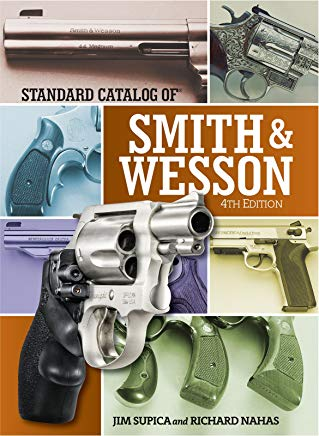 Standard Catalog of Smith & Wesson (Standard Catalog of Smith and Wesson) Cover
