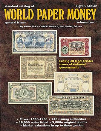 Standard Catalog of World Paper Money: General Issues to 1960: 2 (Standard Catalog of World Paper Money. Vol 2 : General Issues, 8th ed) Cover