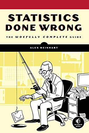 Statistics Done Wrong: The Woefully Complete Guide Cover