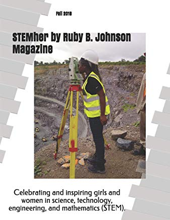STEMher by Ruby B. Johnson Magazine: Fall 2018 Cover