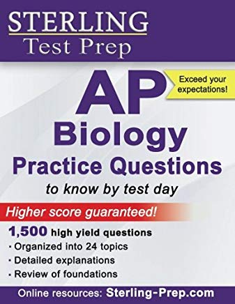 Sterling AP Biology Practice Questions: High Yield AP Biology Questions Cover