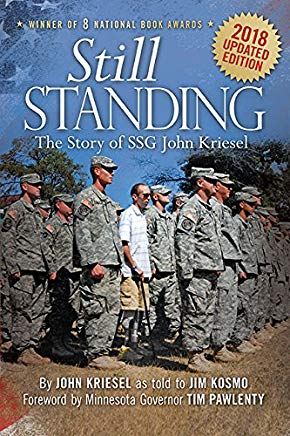 Still Standing: The Story of SSG John Kriesel, 2018 Updated Edition Cover