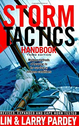 Storm Tactics Handbook: Modern Methods of Heaving-to for Survival in Extreme Conditions, 3rd Edition Cover