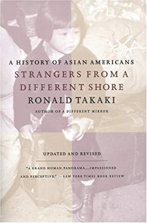 Strangers from a Different Shore: A History of Asian Americans Au of... Cover