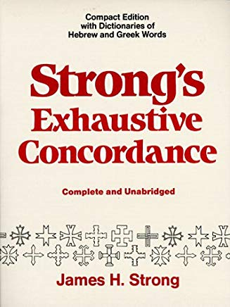 Strong's Exhaustive Concordance, Complete and Unabridged Cover
