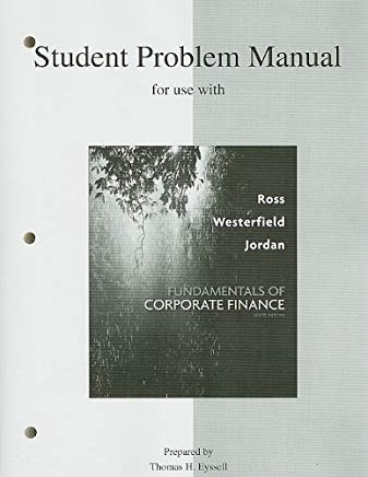 Student Problem Manual to accompany Fundamentals of Corporate Finance Cover