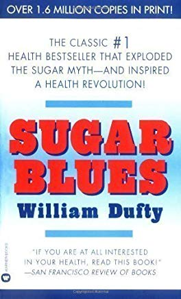 Sugar Blues by Dufty, William Warner Books edition (2002) Cover