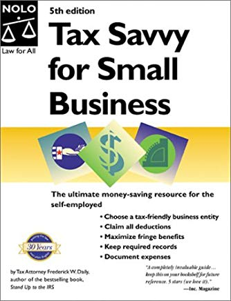 Tax Savvy for Small Business: Year-Round Tax Strategies to Save You Money Cover