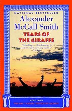 Tears of the Giraffe (No. 1 Ladies Detective Agency, Book 2) Cover
