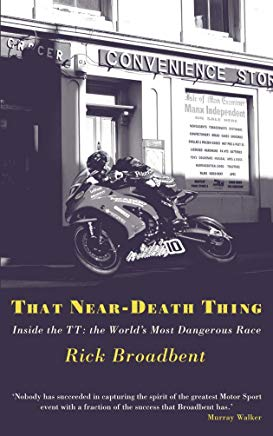 That Near Death Thing: Inside the Most Dangerous Race in the World Cover