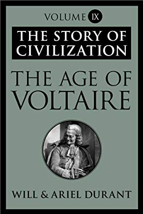 The Age of Voltaire: The Story of Civilization, Volume IX Cover