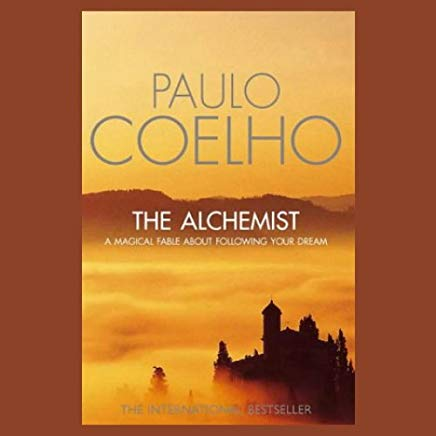 The Alchemist: A Fable About Following Your Dream Cover