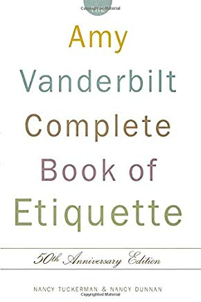 The Amy Vanderbilt Complete Book of Etiquette, 50th Anniversay Edition Cover