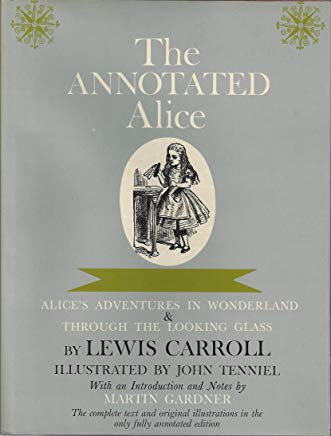 The Annotated Alice: Alice's Adventures in Wonderland & Through the Looking Glass Cover