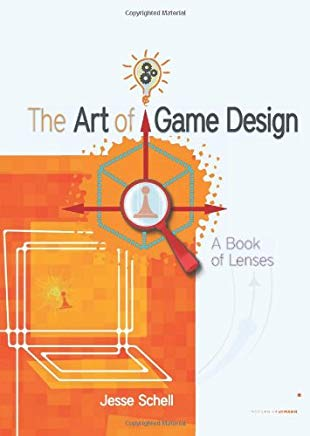 The Art of Game Design: A Book of Lenses Cover