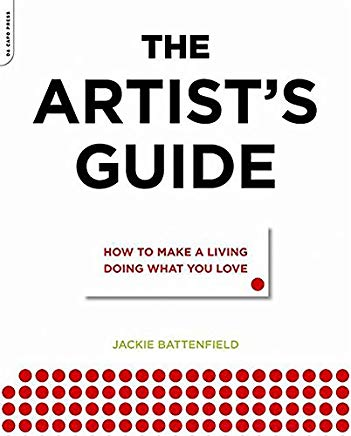 The Artist's Guide: How to Make a Living Doing What You Love Cover