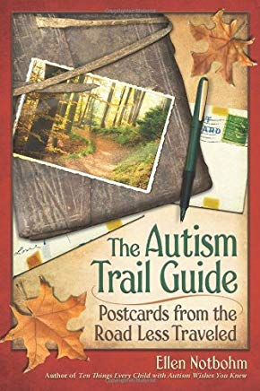 The Autism Trail Guide: Postcards from the Road Less Traveled Cover
