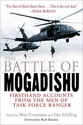 The Battle of Mogadishu: Firsthand Accounts from the Men of Task Force Ranger Cover