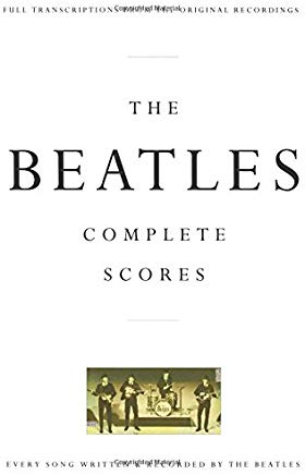 The Beatles: Complete Scores (Transcribed Score) Cover
