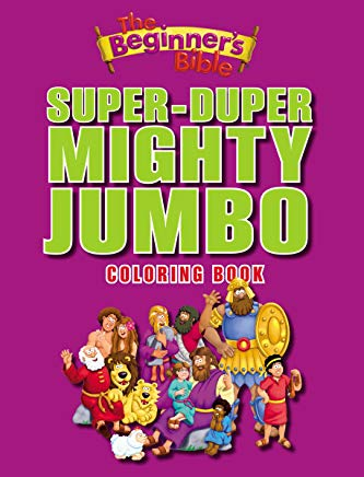 The Beginner's Bible Super-Duper, Mighty, Jumbo Coloring Book Cover